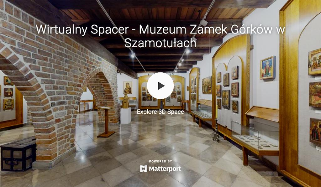 Wirtualny Spacer po Muzeum Zamku Górków w Szamotułach